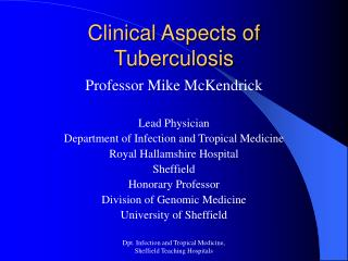 Clinical Aspects of Tuberculosis