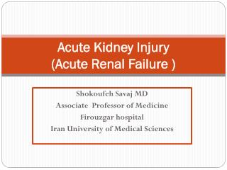 Acute Kidney Injury  (Acute Renal Failure )