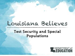 Test Security and Special Populations