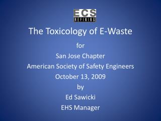 The Toxicology of E-Waste