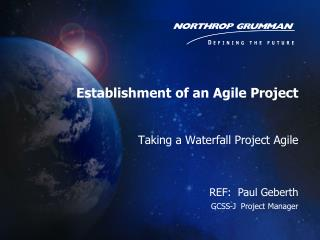 Taking a Waterfall Project Agile
