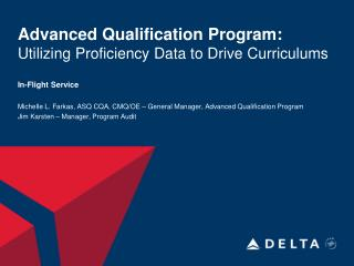 Advanced Qualification Program: Utilizing Proficiency Data to Drive Curriculums