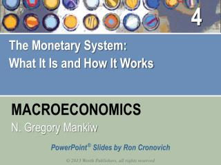 The Monetary System: What It Is and How It Works