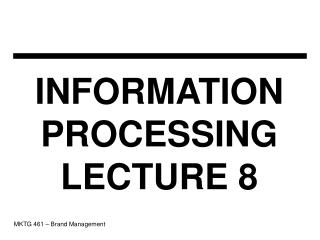 INFORMATION PROCESSING LECTURE 8