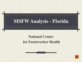 MSFW Analysis - Florida