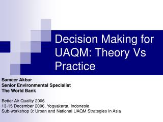 Decision Making for UAQM: Theory Vs Practice
