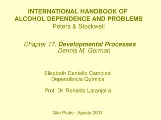 INTERNATIONAL HANDBOOK OF ALCOHOL DEPENDENCE AND PROBLEMS Peters & Stockwell