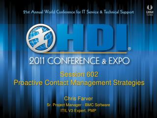 Session 602 Proactive Contact Management Strategies