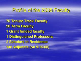 Profile of the 2008 Faculty