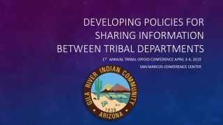 Developing policies for sharing information between tribal departments
