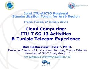 Cloud Computing: ITU-T SG 13 Activities & Tunisie Telecom Experience