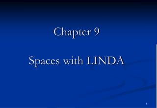 Chapter 9 Spaces with LINDA