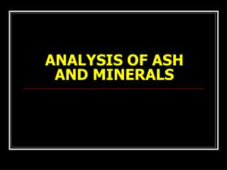 ANALYSIS OF ASH AND MINERALS