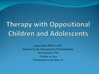 Therapy with Oppositional Children and Adolescents