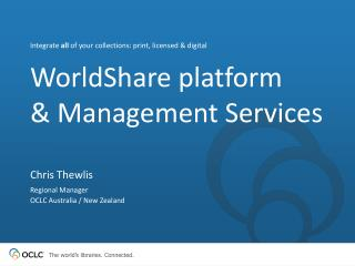 WorldShare platform  & Management Services