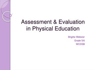 Assessment & Evaluation in Physical Education