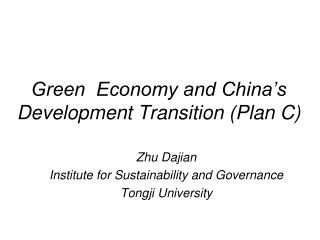 Green  Economy and China's Development Transition (Plan C)