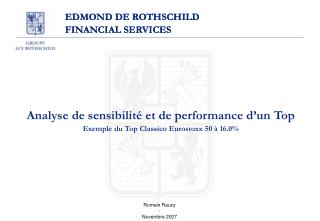 EDMOND DE ROTHSCHILD FINANCIAL SERVICES