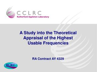 A Study into the Theoretical Appraisal of the Highest Usable Frequencies  RA Contract AY 4329