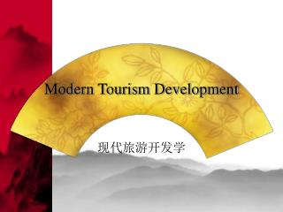 Modern Tourism Development