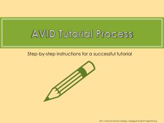 AVID Tutorial Process