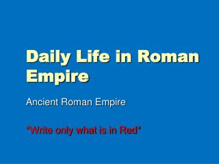 Daily Life in Roman Empire