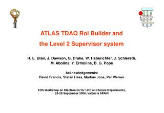 ATLAS TDAQ RoI Builder and  the Level 2 Supervisor system