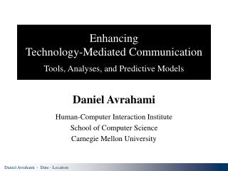 Enhancing Technology-Mediated Communication Tools, Analyses, and Predictive Models