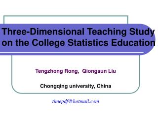 Three-Dimensional Teaching Study on the College Statistics Education