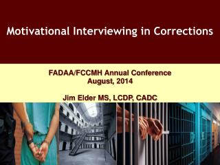 Motivational Interviewing in Corrections