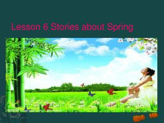 Lesson 6 Stories about Spring