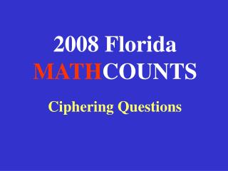 2008 Florida MATH COUNTS
