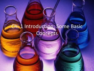 Ch. 1 Introduction: Some Basic Concepts