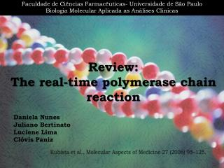 Review: The  real-time polymerase chain  reaction