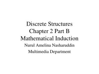 Discrete Structures Chapter 2 Part B Mathematical Induction