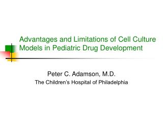 Advantages and Limitations of Cell Culture Models in Pediatric Drug Development