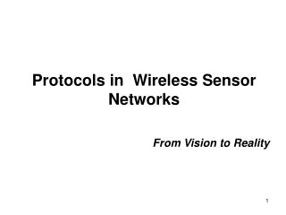 Protocols in  Wireless Sensor Networks