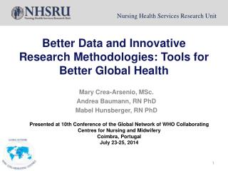 Better Data and Innovative Research Methodologies: Tools for Better Global Health
