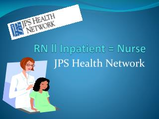 RN  ll Inpatient = Nurse