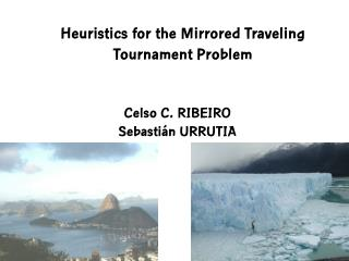 Heuristics for the Mirrored Traveling Tournament Problem