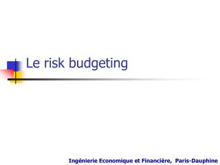 Le risk budgeting