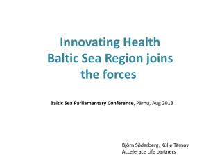 Innovating  Health  Baltic  Sea Region joins the  forces
