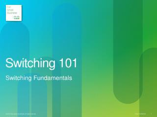 Switching 101