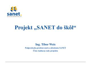 "Projekt  ""SANET do škôl"""