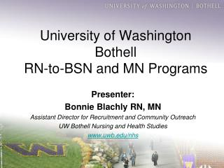University of Washington Bothell  RN-to-BSN and MN Programs