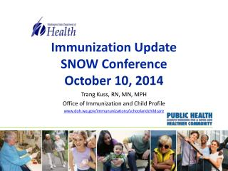 Immunization Update SNOW Conference October 10, 2014