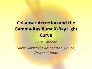 Collapsar  Accretion and the Gamma-Ray Burst X-Ray Light Curve