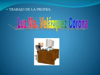 TRABAJO DE LA PROFRA: