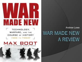 War made new A review