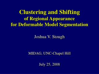 Clustering and Shifting  of Regional Appearance  for Deformable Model Segmentation